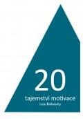 20 tajemství motivace