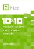 10 x 10 manažerských chyb v internetovém podnikání
