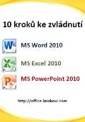 10 kroků ke zvládnutí (Word, Excel, PowerPoint)